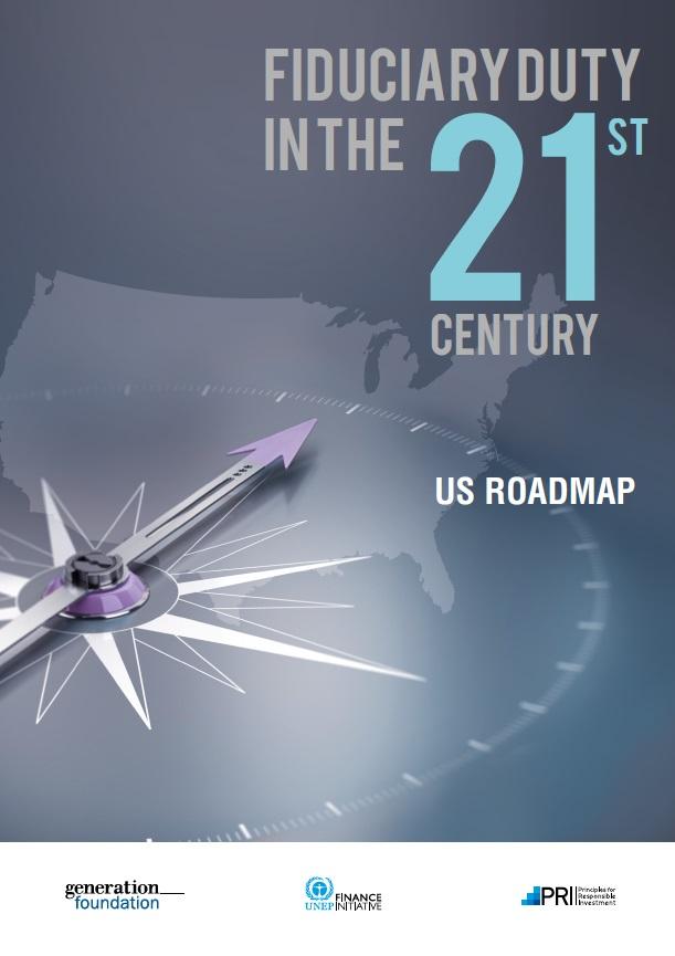 Fiduciary Duty In The St Century US Roadmap YourSRI - Us roadmap